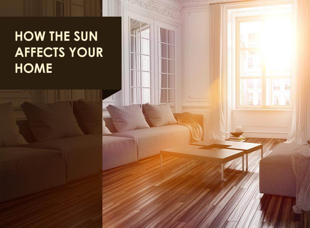 Sun Affects Your Home