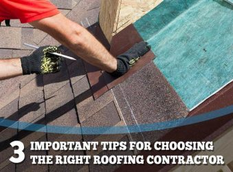 3 Important Tips for Choosing the Right Roofing Contractor
