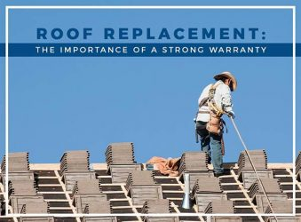 Roof Replacement: The Importance of a Strong Warranty