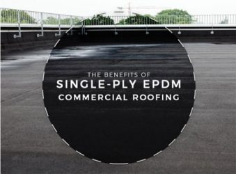 The Benefits of Single-Ply EPDM Commercial Roofing